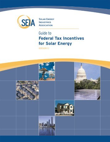 SEIA Guide to Federal Tax Incentives for Solar Energy - Solar Power ...