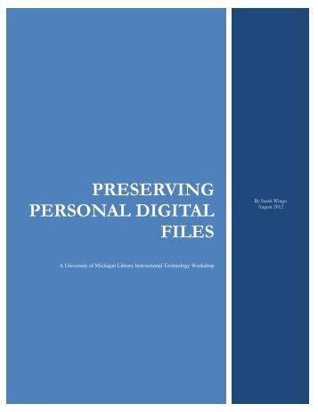 Preserving Personal Digital Files - University Library - University of ...