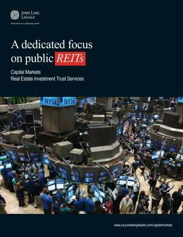 A dedicated focus on public REITs - Jones Lang LaSalle