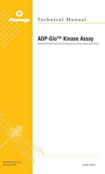 ADP-Glo(TM) Kinase Assay Technical Manual, TM313