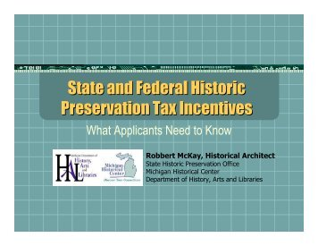 State and Federal Historic Preservation Tax Incentives