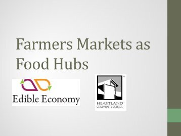 Farmers Markets as Food Hubs