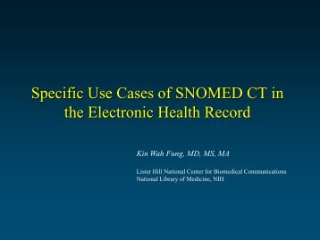 Specific Use Cases of SNOMED CT in the Electronic Health Record