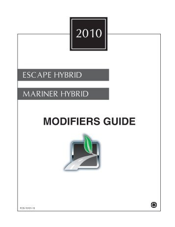 2010 Escape/Mariner Hybrid Modifiers Guide - MotorCraftService.com
