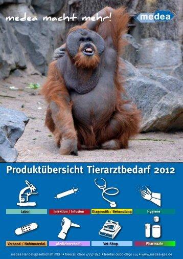 Produktübersicht Tierarztbedarf 2012 - Medea