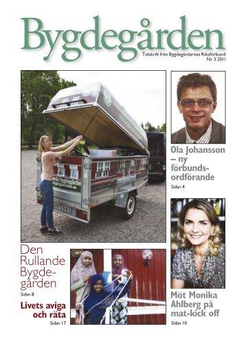 Tidning 3/ 2011 - Bygdegårdarnas Riksförbund