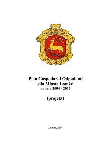 Plan Gospodarki Odpadami dla Miasta Łomży (projekt) - Łomża