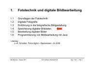 1. Fototechnik und digitale Bildbearbeitung