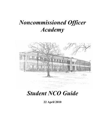 The Army: The Army Noncommissioned Officer Guide