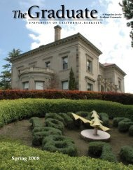 The Graduate Magazine Spring 2008 - UC Berkeley Graduate ...