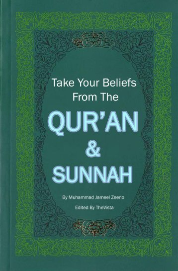 Take Your Beliefs From the Qur'aan and Sunnah - World Of Islam ...