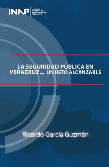 La Seguridad Pública en Veracruz... Un reto alcanzable - Inap