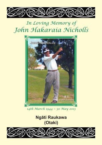 In Loving Memory of John Hakaraia Nicholls - HeavenAddress