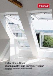 Unter einem Dach: Wohnqualität und Energieeffizienz - VELUX ...