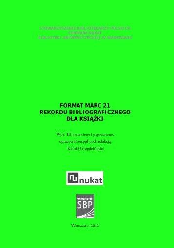 format marc 21 rekordu bibliograficznego dla książki - Dr Władysław ...