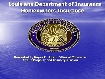 PowerPoint: Homeowners Insurance - Louisiana Department of ...