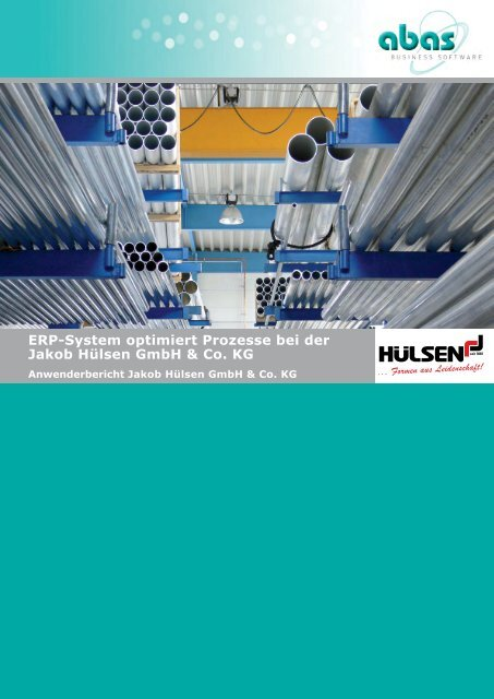 ERP-System optimiert Prozesse bei der Jakob Hülsen GmbH & Co. KG