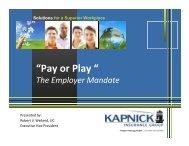 Bob Weiland – Pay or Play - Kapnick Insurance Group
