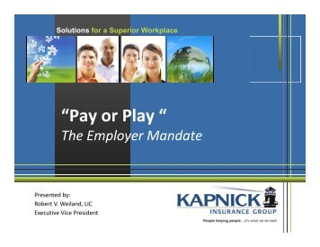 Bob Weiland – Pay or Play - Kapnick Insurance Group