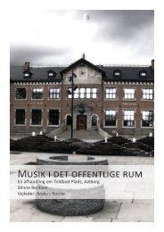 Titelblad Projekttitel: Musik i det offentlige rum - Aalborg Universitet