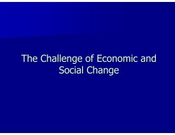 The Challenge of Economic and Social Change