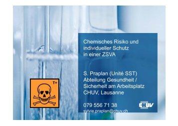 Chemisches Risiko und individueller Schutz in einer ZSVA S. Praplan