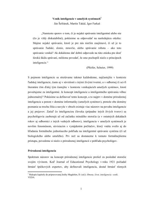 1 Vznik inteligencie v umelých systémoch1 Ján Šefránek, Martin ...