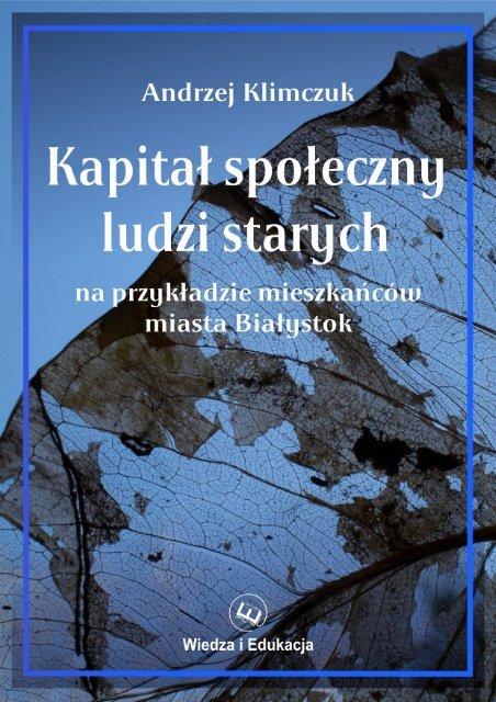 Andrzej Klimczuk Kapitaå Spoåeczny Ludzi Starych