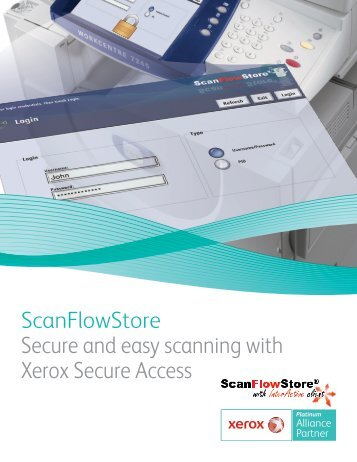 ScanFlowStore Secure and easy scanning with Xerox Secure Access