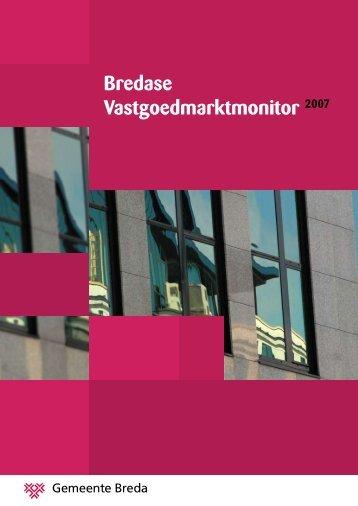 Bredase Vastgoedmarktmonitor 2007 - Gemeente Breda