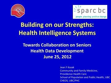 Building on our Strengths: Health Intelligence Systems
