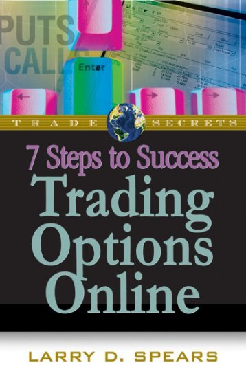 7 Steps to Success Trading Options Online - Traders' Library