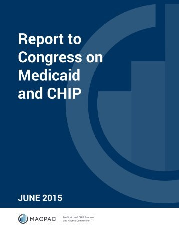 June-2015-Report-to-Congress-on-Medicaid-and-CHIP