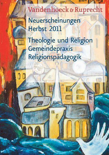 Neuerscheinungen Herbst 2011 Theologie und Religion ...