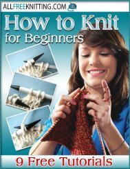 How to Knit for Beginners: 9 Free Tutorials eBook - AllFreeKnitting.com
