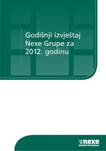 Godišnji izvještaj za 2012. godinu - konsolidirano - Nexe Grupa