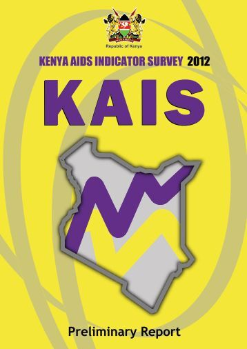 Preliminary Report for Kenya AIDS indicator survey 2012