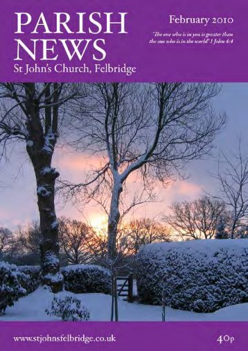 from the editor - St John's Felbridge