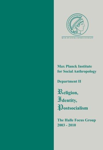 Religion, Identity, Postsocialism - Max-Planck-Institut für ...
