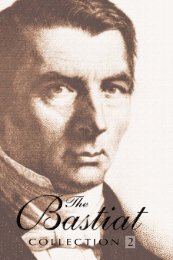 The Bastiat Collection-Volume 2.pdf - The Ludwig von Mises Institute