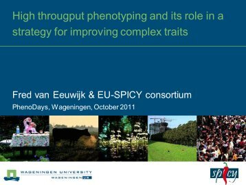 High throughput phenotyping and its role in a strategy ... - PhenoDays
