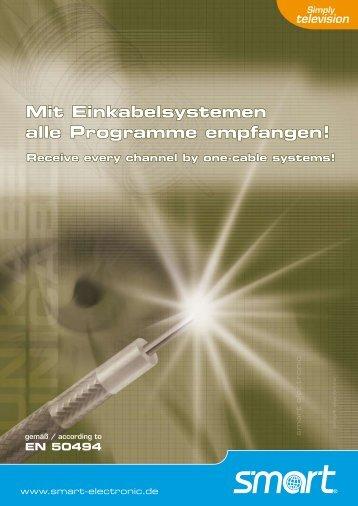Mit Einkabelsystemen alle Programme empfangen!
