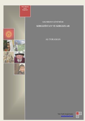 KIRGIZİSTAN VE KIRGIZLAR Ali TORAMAN - Türk Tarihi Araştırmaları