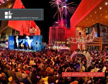 2012 ANNUAL REPORT - Charlotte Center City Partners