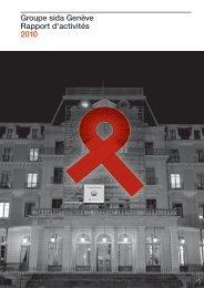 Rapport d'activités 2010 - Groupe sida Genève