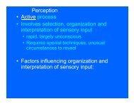 Perception • Active process • Involves selection, organization and ...