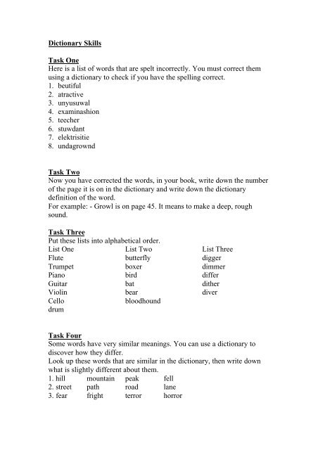 Dictionary Skills Task One Here is a list of words that are