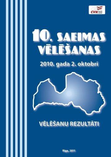 10.Saeimas vēlēšanas 2010 - Centrālā vēlēšanu komisija