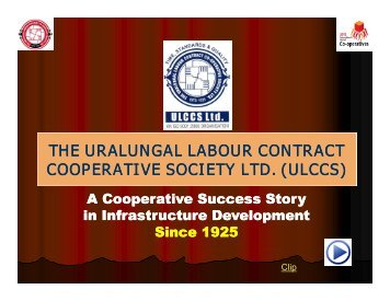 The Uralungal Labour Contract Cooperative Society Ltd ... - NCUI