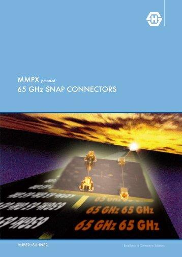 65 GHz SNaP coNNEctoRS